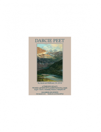 A Timeless Legacy:  Women Artists of Glacier National Park, Hockaday Museum, Kalispell, MT